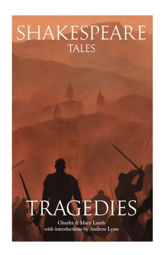 Shakespeare Tales Tragedies By Andrew Lynn