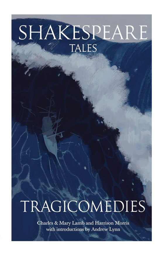 Shakespeare Tales Tragicomedies By Andrew Lynn